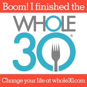 Whole30 Achievement Unlocked