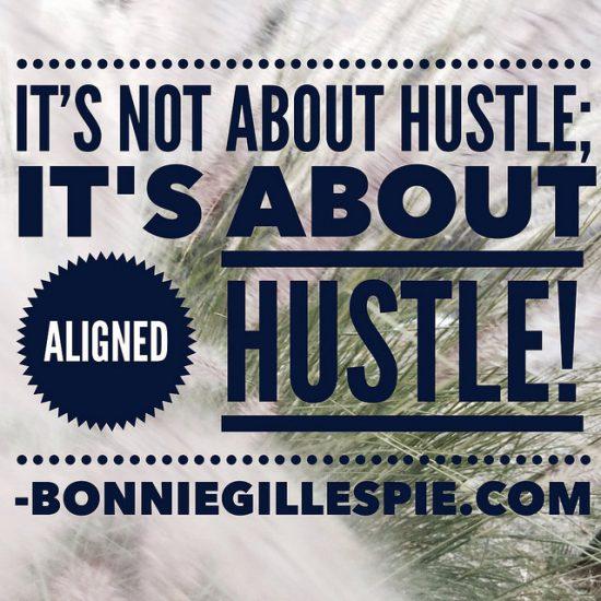 aligned hustle bonnie gillespie