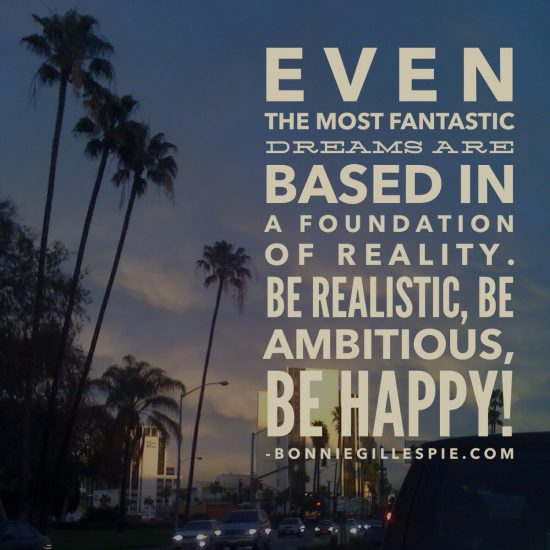 be realistic ambitious and happy bonnie gillespie