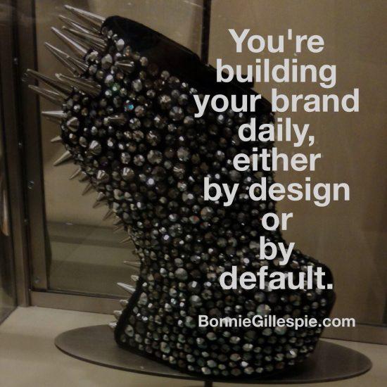 building brand by design or default bonnie gillespie