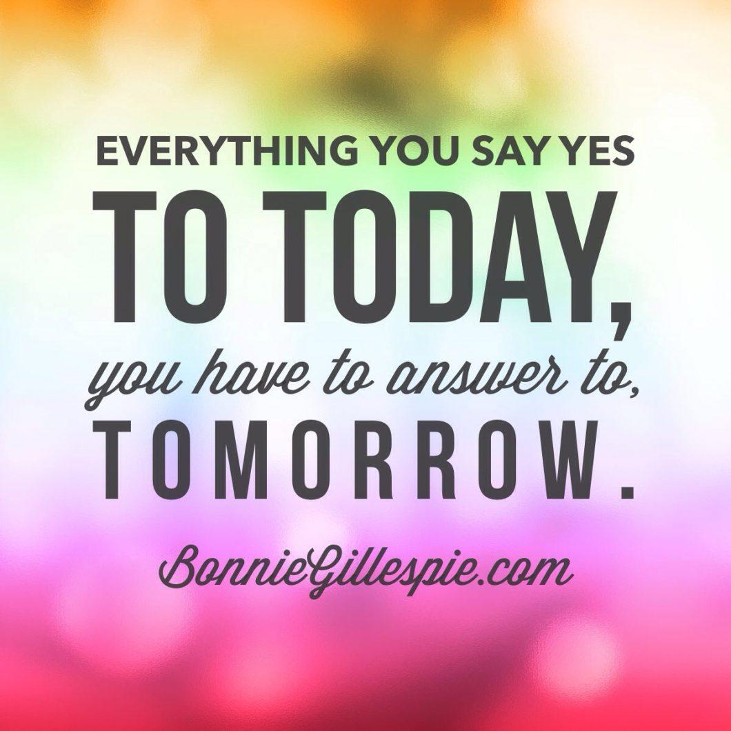 do today answer to tomorrow bonnie gillespie