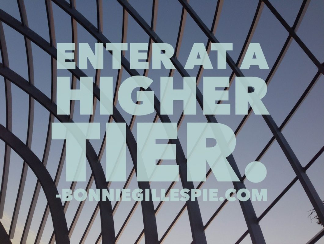 enter at a higher tier bonnie gillespie