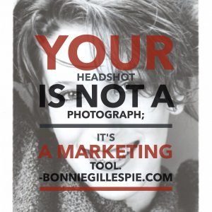 headshot is a marketing tool bonnie gillespie