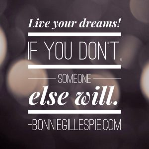 live your dreams bonnie gillespie