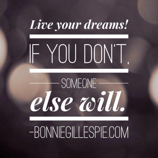 live your dreams bonnie gillespie