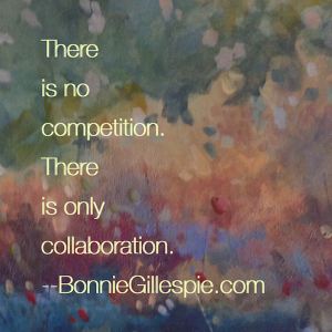 no competition only collaboration bonnie gillespie