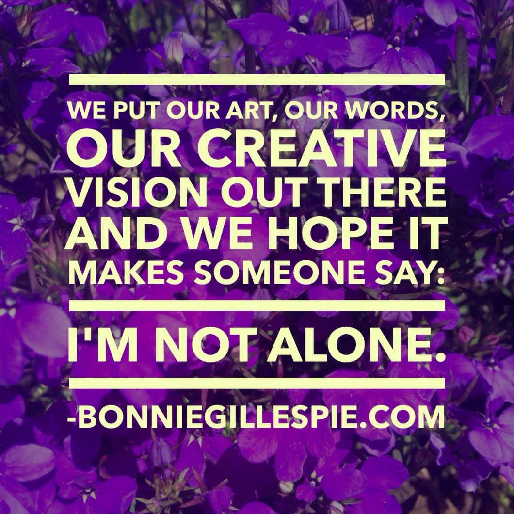 our art says im not alone bonnie gillespie