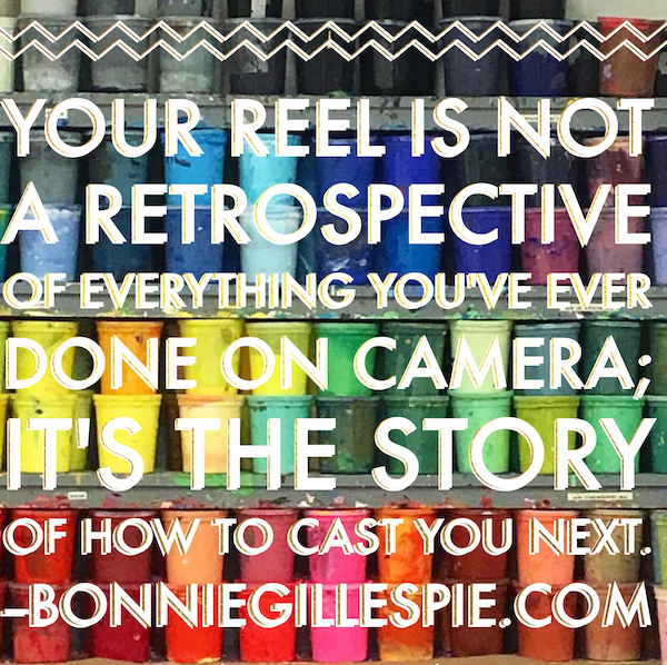 reel is the story of how to cast you next bonnie gillespie