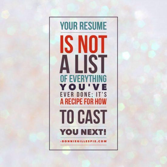 resume recipe for how to cast you next bonnie gillespie
