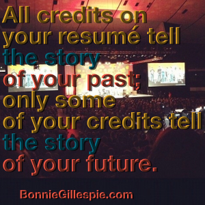 resume tells story of your future bonnie gillespie