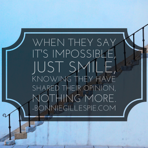 smile when they say impossible bonnie gillespie