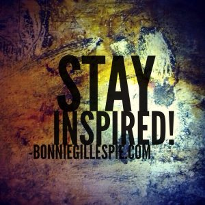 stay inspired bonnie gillespie
