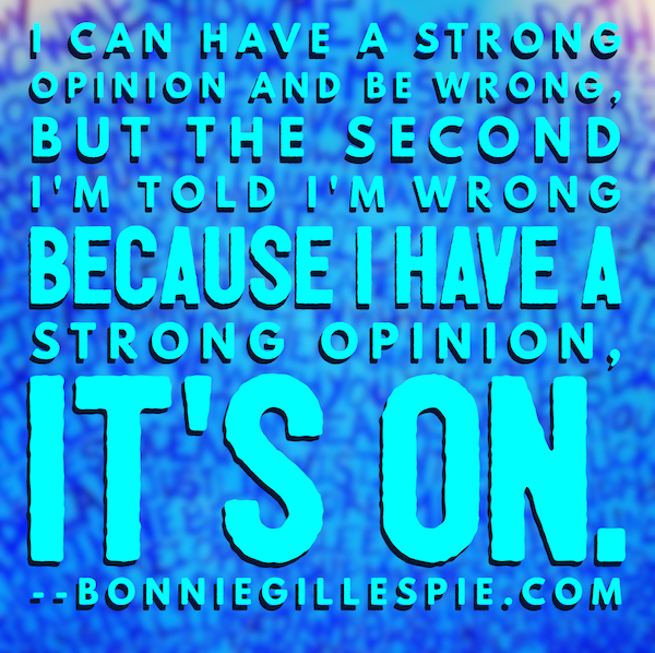 strong opinion bonnie gillespie