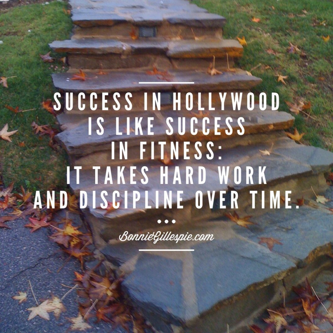 success hard work discipline over time bonnie gillespie