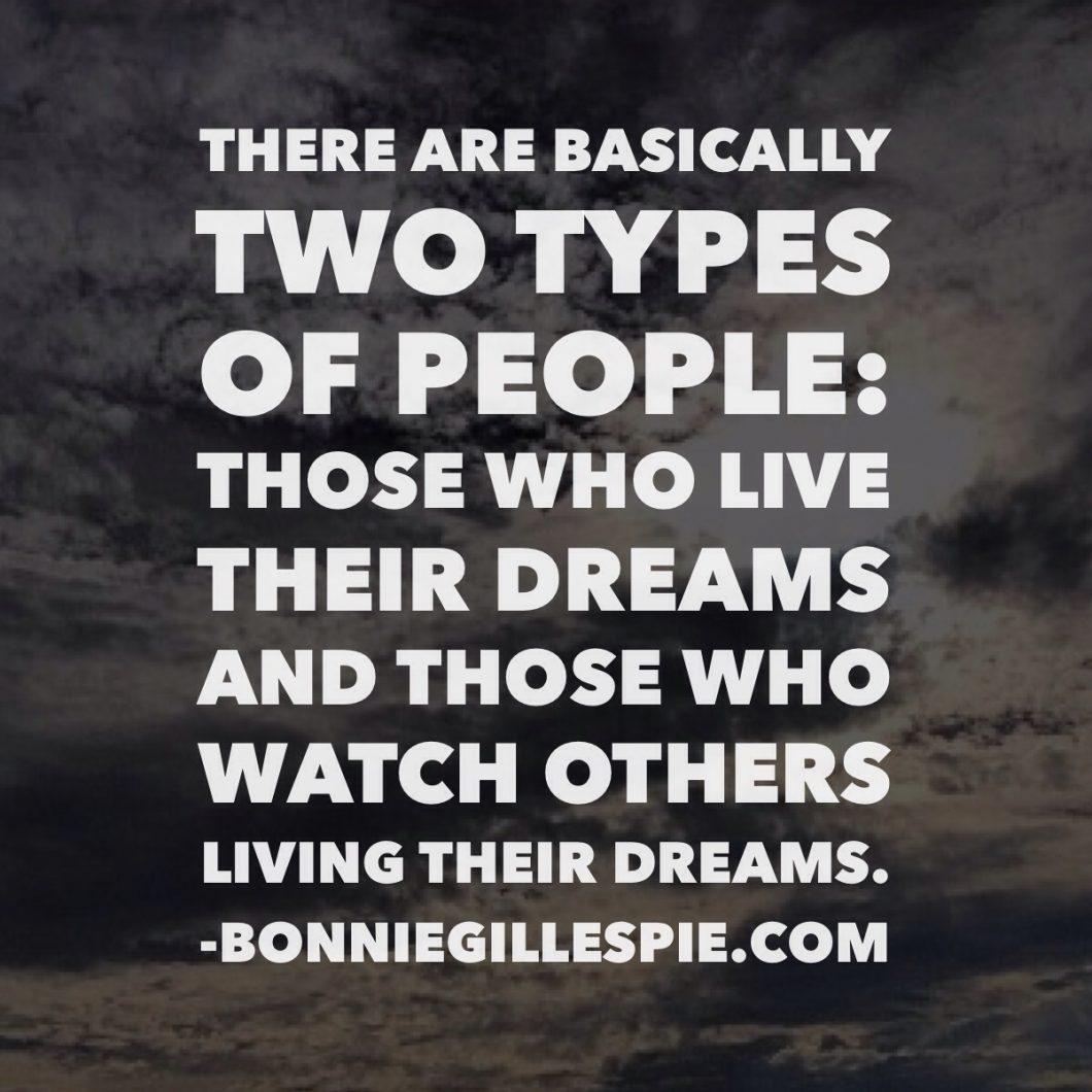 two types of people living dreams or not bonnie gillespie