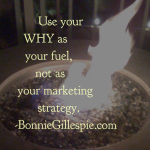 why as fuel not marketing strategy bonnie gillespie