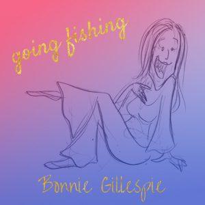 06 going-fishing bonnie gillespie