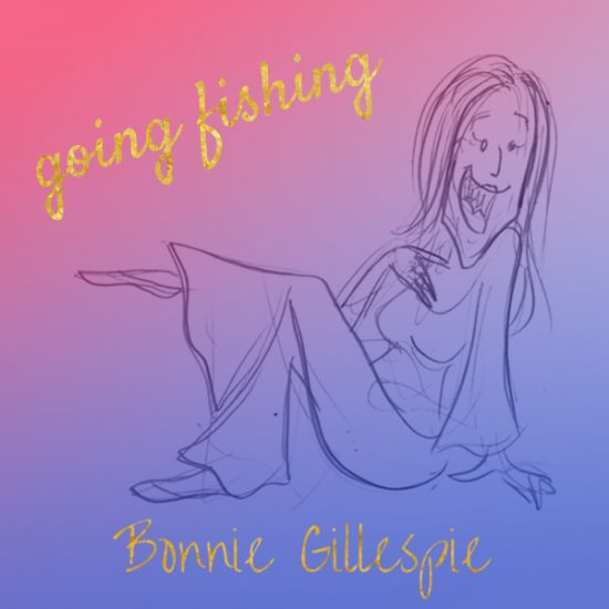 06 going-fishing bonnie gillespie