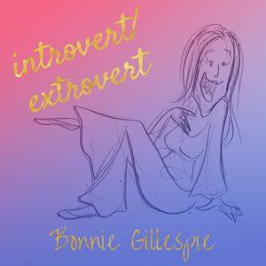 15 introvert extrovert bonnie gillespie