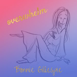 16 overwhelm bonnie gillespie